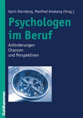 Psychologen im Beruf - Anforderungen, Chancen u...