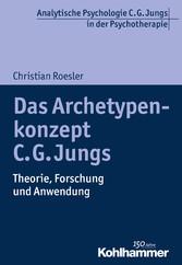 Das Archetypenkonzept C. G. Jungs - Theorie, Fo...