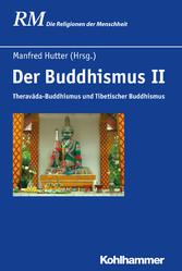 Der Buddhismus II - Theravada-Buddhismus und Ti...