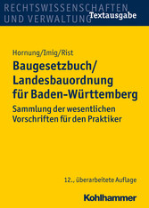 Baugesetzbuch/Landesbauordnung für Baden-Württe...