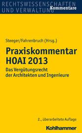 Praxiskommentar HOAI 2013 - Das Vergütungsrecht...