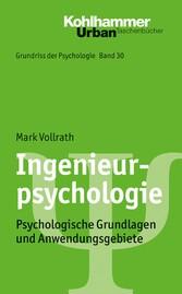 Ingenieurpsychologie - Psychologische Grundlage...