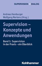Supervision - Konzepte und Anwendungen - Band 1...