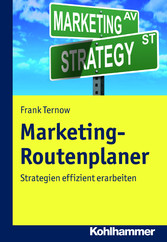 Marketing-Routenplaner - Strategien effizient e...
