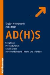 AD(H)S - Symptome - Psychodynamik - Fallbeispie...