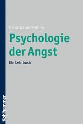 Psychologie der Angst - Ein Lehrbuch