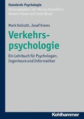 Verkehrspsychologie - Ein Lehrbuch für Psycholo...