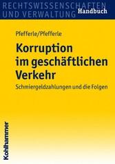 Korruption im geschäftlichen Verkehr - Schmierg...