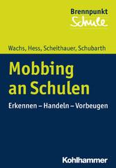 Mobbing an Schulen - Erkennen - Handeln - Vorbe...