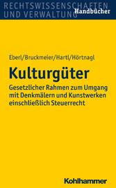 Kulturgüter - Gesetzlicher Rahmen zum Umgang mi...