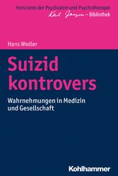 Suizid kontrovers - Wahrnehmungen in Medizin un...