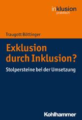 Exklusion durch Inklusion? - Stolpersteine bei ...