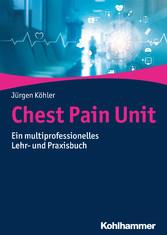 Chest Pain Unit - Ein multiprofessionelles Lehr...