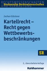 Kartellrecht - Recht gegen Wettbewerbsbeschränk...
