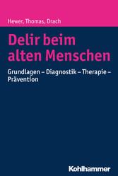 Delir beim alten Menschen - Grundlagen - Diagno...