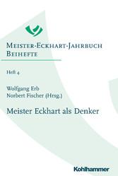 Meister Eckhart als Denker