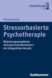 Stressorbasierte Psychotherapie - Belastungssym...