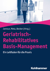Geriatrisch-Rehabilitatives Basis-Management - ...