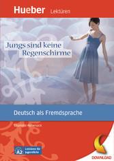 Jungs sind keine Regenschirme - Deutsch als Fre...