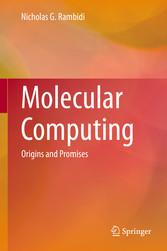 Molecular Computing - Origins and Promises
