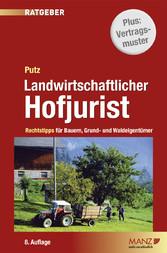 Landwirtschaftlicher Hofjurist - Rechtstipps fü...
