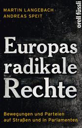 Europas radikale Rechte - Bewegungen und Partei...