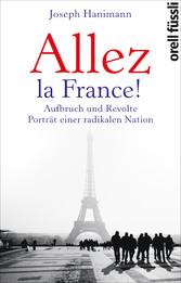 Allez la France! - Aufbruch und Revolte - Portr...