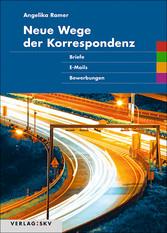 Neue Wege der Korrespondenz - Briefe, E-Mails, ...