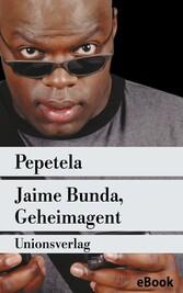Jaime Bunda, Geheimagent - Kriminalroman