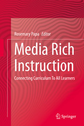 Media Rich Instruction - Connecting Curriculum ...