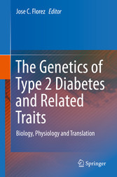 The Genetics of Type 2 Diabetes and Related Tra...