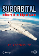 Suborbital - Industry at the Edge of Space
