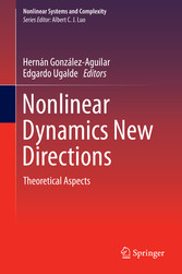 Nonlinear Dynamics New Directions - Theoretical Aspects bei Ciando - eBooks