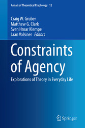 Constraints of Agency - Explorations of Theory ...