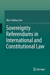 Sovereignty Referendums in International and Constitutional Law bei Ciando - eBooks