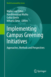 Implementing Campus Greening Initiatives - Approaches, Methods an bei Ciando - eBooks