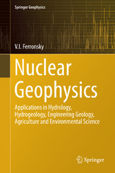 Nuclear Geophysics - Applications in Hydrology,...