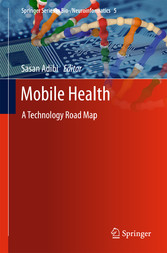 Mobile Health - A Technology Road Map bei Ciando - eBooks
