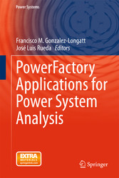 PowerFactory Applications for Power System Anal...
