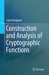 Construction and Analysis of Cryptographic Func...