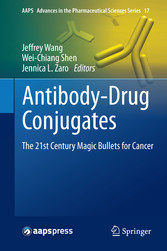 Antibody-Drug Conjugates - The 21st Century Magic Bullets for Can bei Ciando - eBooks
