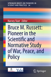 Bruce M. Russett: Pioneer in the Scientific and...
