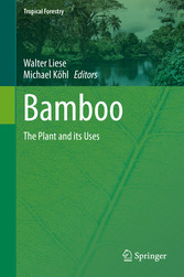 Bamboo - The Plant and its Uses bei Ciando - eBooks
