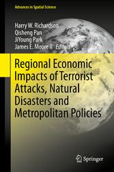 Regional Economic Impacts of Terrorist Attacks, Natural Disasters bei Ciando - eBooks