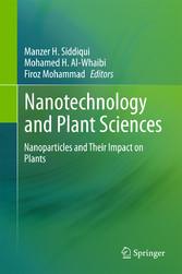 Nanotechnology and Plant Sciences - Nanoparticles and Their Impac bei Ciando - eBooks