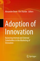 Adoption of Innovation - Balancing Internal and External Stakehol bei Ciando - eBooks