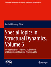 Special Topics in Structural Dynamics, Volume 6 - Proceedings of  bei Ciando - eBooks