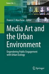 Media Art and the Urban Environment - Engendering Public Engageme bei Ciando - eBooks