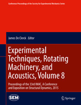 Experimental Techniques, Rotating Machinery, and Acoustics, Volum bei Ciando - eBooks