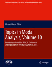 Topics in Modal Analysis, Volume 10 - Proceedings of the 33rd IMA bei Ciando - eBooks